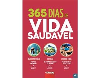 """""""365 dias de Vida Saudável"""" é um guia indispensável para viver melhor durante todo o ano. Neste livro mime-se a emagrecer sem dor e faça os melhores alongamentos com exercícios práticos."""