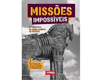 """Coleção Missões Impossíveis. E-book """"Do Cavalo de Troia à batalha de Aljubarrota""""."""