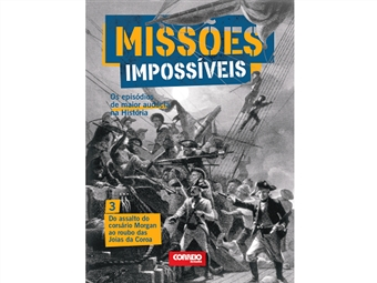 """Coleção Missões Impossíveis. E-book """"Do assalto do corsário Morgan ao roubo das Joias da Coroa""""."""