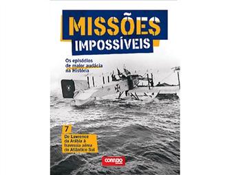 """Coleção Missões Impossíveis. E-book """"De Lawrence da Arábia à Travessia aérea do Atlântico Sul"""""""