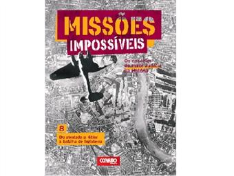 """Coleção Missões Impossíveis. E-book """"Do Atentado a Hitler à Batalha de Inglaterra"""""""