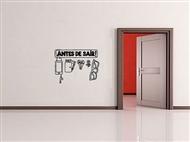"""Vinil Autocolante Adesivo Decorativo """"ANTES DE SAIR"""" de 30x23cm para Superfícies Lisas"""