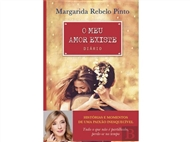 O Meu Amor Existe: Um romance de histórias e momentos de uma paixão inesquecível