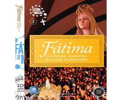 """Receba o 2º volume da coleção de DVDs """"Fátima, um milagre na Europa"""""""