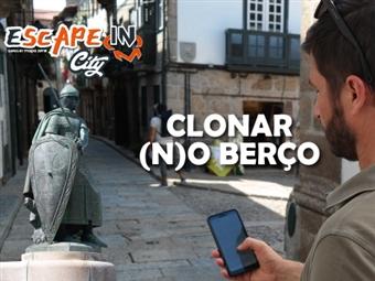 Escape In City - Clonar (N)o Berço em GUIMARÃES por 24.99€! Jogo de Aventura e Quebra-Cabeças (1 a 5 Jogadores) Superar o Tempo é o Objectivo!